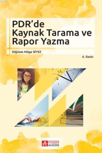 PDR' de Kaynak Tarama ve Rapor Yazma