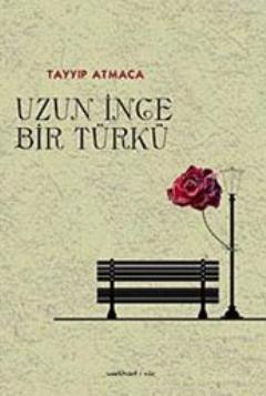 Uzun İnce Bir Türkü