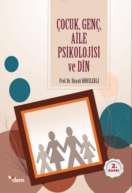Çocuk, Genç, Aile Psikolojisi ve Din