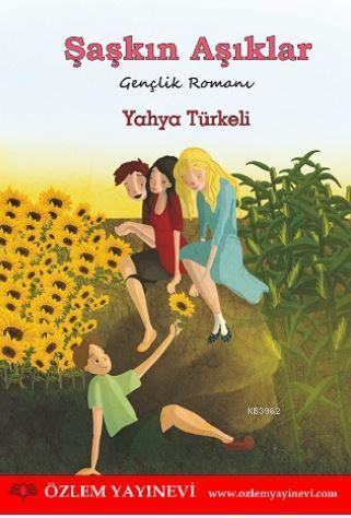Şaşkın Aşıklar Birlikte Verilecek Materyal; Gençlik Romanı