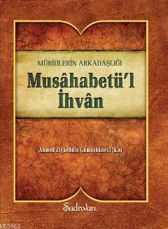 Musahabetül İhvan