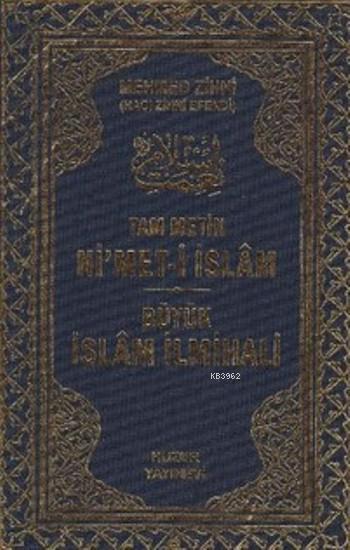Tam Metin Ni'met-i İslam Büyük İslam İlmihali