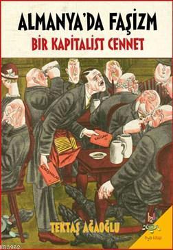 Almanya'da Faşizm Bir Kapitalist Cennet