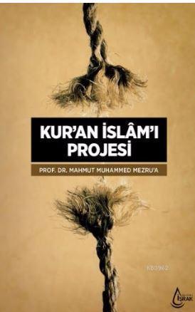 Kur'an İslam'ı Projesi  (ARKAPLANI)