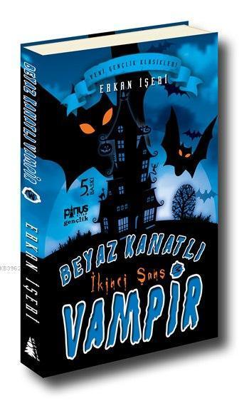 Beyaz Kanatlı Vampir 3 - İkinci Şans; (7-14 Yaş)