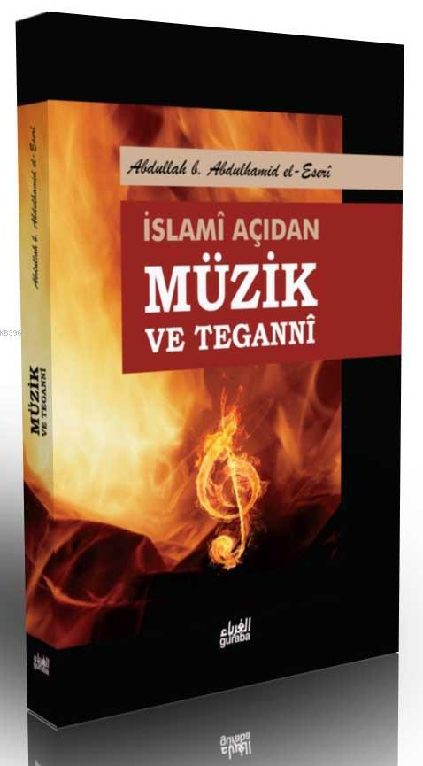 İslami Açıdan Müzik ve Tegannî