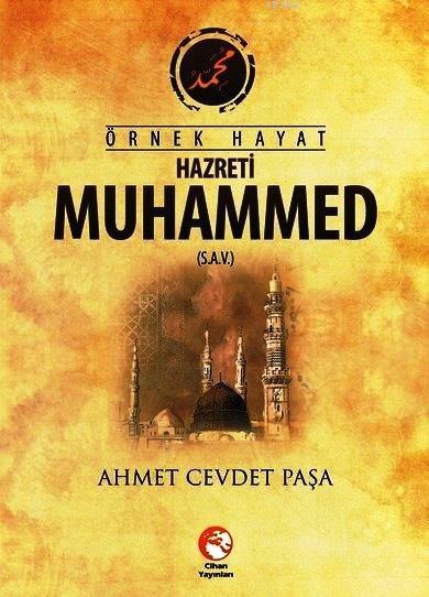 Örnek Hayat Hazreti Muhammed (s.a.v.)
