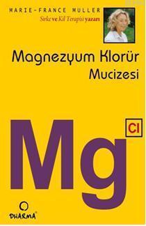 Magnezyum Klorür Mucizesi