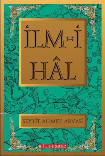 İlm-i Hal; Bütün Eserleri  13