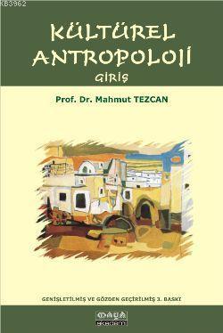 Kültürel Antropoloji; Giriş