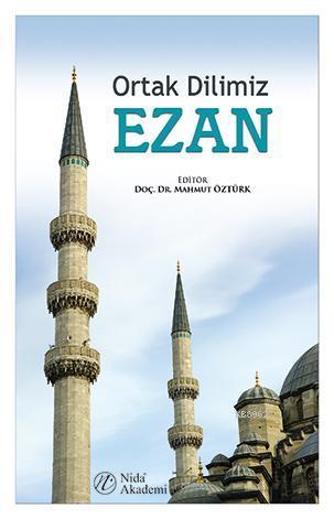 Ortak Dilimiz Ezan