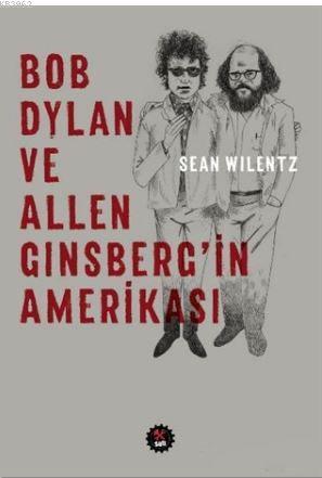 Bob Dylan ve Allen Ginsberg'in Amerikası