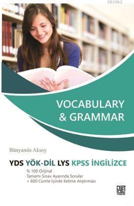 Vocabulary & Grammar; YDS YÖK - DİL LYS KPSS İngilizce