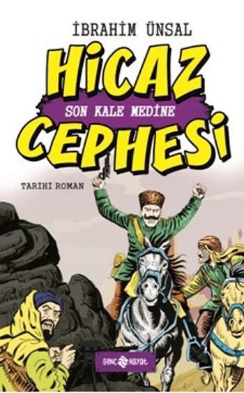 Hicaz Cephesi (Ciltli); Son Kale Medine