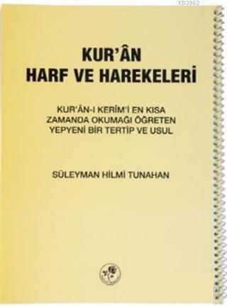 Kur'an Harf ve Harekeleri (Spiralli Büyük); Kur'an-ı Kerim'i En Kısa Zamanda Okumayı Öğreten Yepyeni Bir Tertip ve Usul