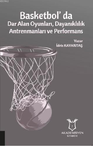 Basketbolda Dar Alan Oyunları, Dayanıklılık Antrenmanları ve Performans