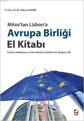Avrupa Birliği El Kitabı; Lizbon Antlaşması ve Hırvatistan'ın Katılımı ile Değişen AB