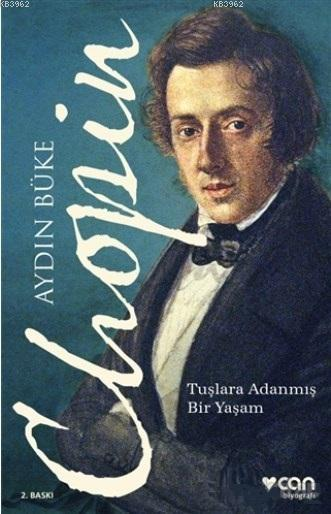 Chopin; Tuşlara Adanmış Bir Yaşam
