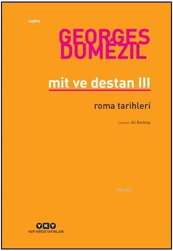 Mit ve Destan III; Roma Tarihleri