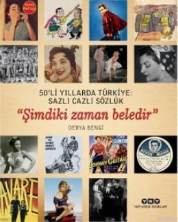 50'li Yıllarda Türkiye: Sazlı Cazlı Sözlük