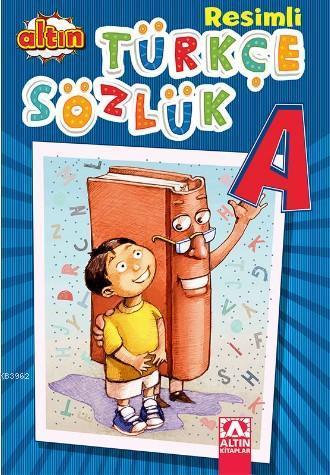 Altın Resimli Türkçe Sözlük