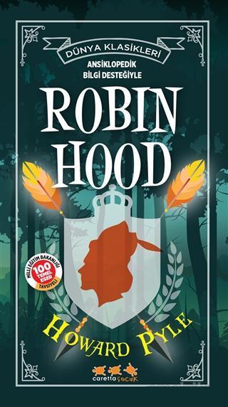 Robin Hood - Dünya Klasikleri; Ansiklopedik Bilgi Desteğiyle