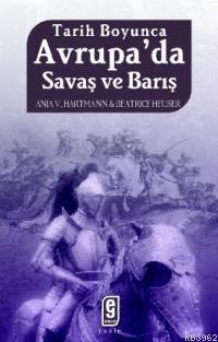 Tarih Boyunca Avrupa'da Savaş ve Barış