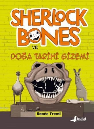 Sherlock Bones ve Doğa Tarihi Gizemi