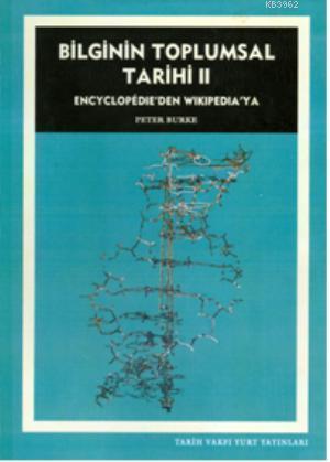 Bilginin Toplumsal Tarihi II; Encyclopedieden Wikipediaya