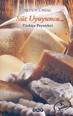 Süt Uyuyunca; Türkiye Peynirleri