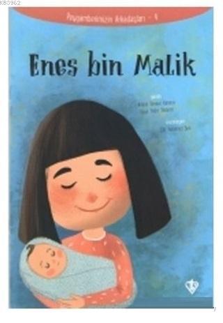 Enes Bin Malik - Peygamberimizin Arkadaşları 4