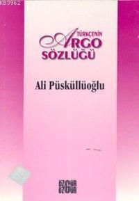 Türkçe´nin Argo Sözlüğü