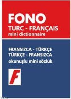 Fransızca-Türkçe / Türkçe-Fransızca; Okunuşlu Mini Sözlük