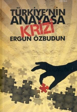 Türkiye'nin Anayasa Krizi
