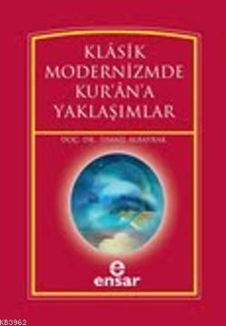 Klasik Modernizimde Kur'an'a Yaklaşımlar