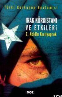Türki Korkunun Anatomisi| Irak Kürdistanı ve Etkileri