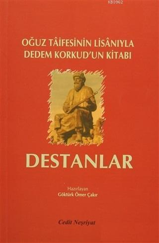 Destanlar Oğuz Taifesinin Lisanıyla Dedem Korkud'un Kitabı
