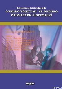 Konaklama İşletmelerinde Önbüro Yönetimi ve Önbüro Otomasyon Sistemleri