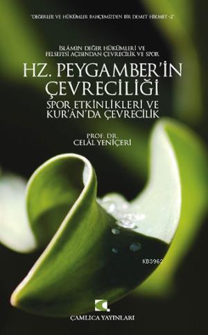 Hz. Peygamber'in Çevreciliği; Spor Etkinlikleri ve Kur'an'da Çevrecilik