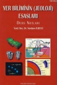 Yer Biliminin Jeoloji Esasları Ders Notları