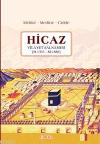 Hicaz; Vilâyet Salnâmesi (h. 1303 - M. 1886)
