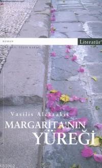 Margarita'nın Yüreği; Eksik Cümlenin İzinde Bir Aşk Yolculuğu...