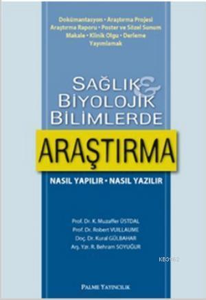 Sağlık ve Biyolojik Bilimlerde Araştırma