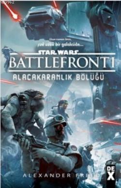 Star Wars Battle Front 1; Alacakaranlık Bölüğü