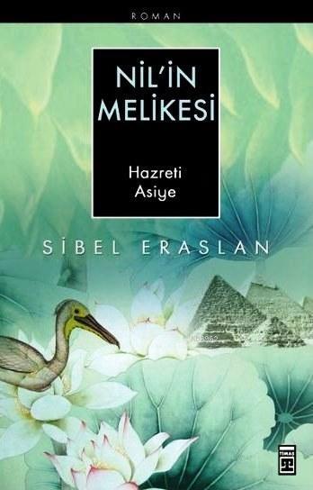 Nil'in Melikesi Hazreti Asiye
