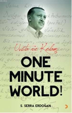 One Minute World!; Usta ve Kelam