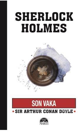 Son Vaka; Sherlock Holmes Serisi