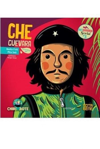 Che Guevara; Kızlar ve Oğulanlar için