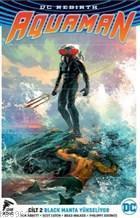 DC Rebirth Aquaman Cilt 2 Black Manta Yükseliyor