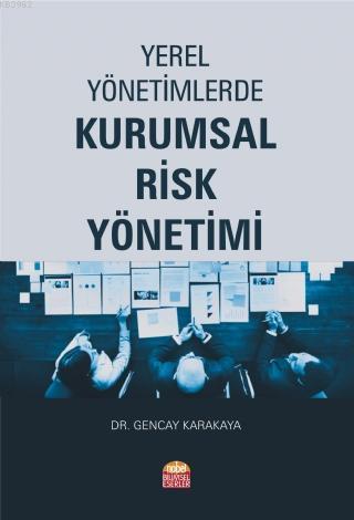 Yerel Yönetimlerde Kurumsal Risk Yönetimi